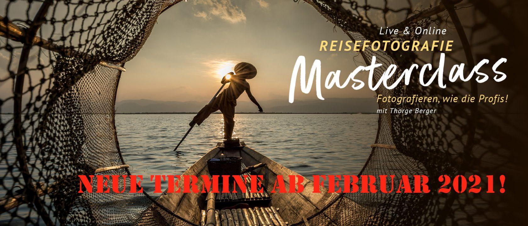 Masterclass Reisefotografie 2021 - neue Termine ab 08. Februar